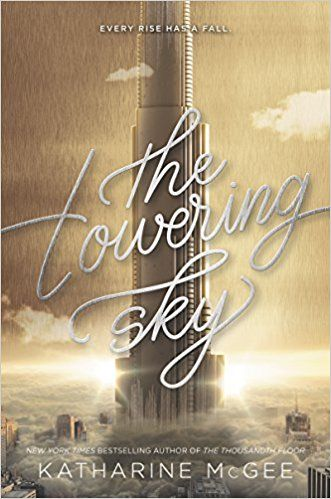 Pdf Download The Towering Sky Thousandth Floor Free