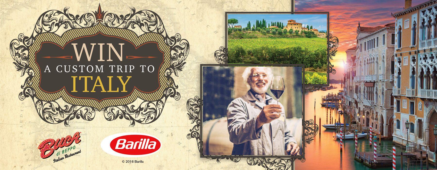 Win a custom trip to Italy on Barilla - Buca di Beppo