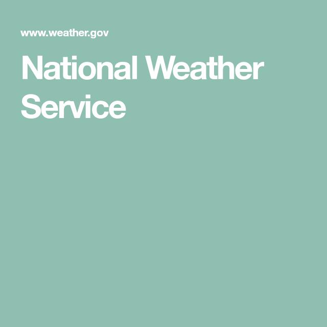National Weather Service National weather service