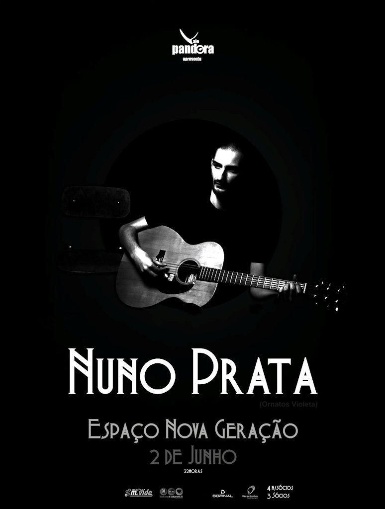 Nuno Prata # 2 de Junho 2012 - 22h00 @ Espaço Nova Geração, Vale de Cambra