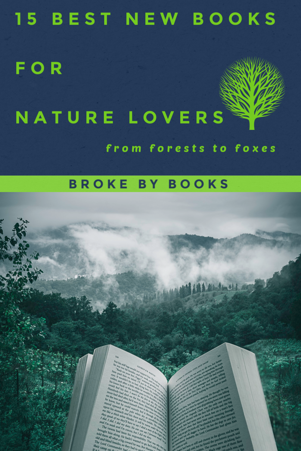 15 Great New Books For Nature Lovers In 2020 Good New Books Nature Lover Nature