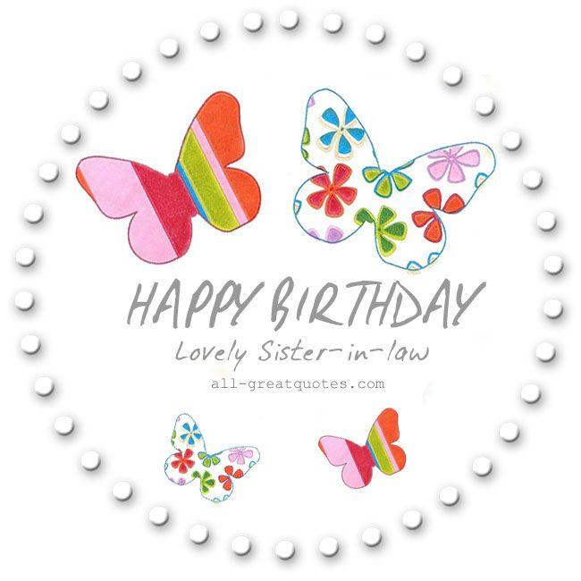 Free Birthday Cards For Sister ~ Schoonzus gefeliciteerd sister law cu�ada pinterest happy birthday birthdays and free