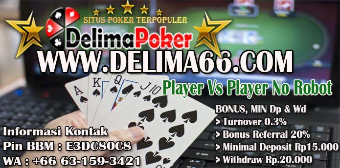 Delimapoker adalah Situs Agen Poker Online Dengan Server PKV Poker V yang Menyediakan 8 Game ...