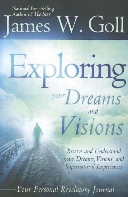 Exploring Your Dreams And Visions With Images Dreams And
