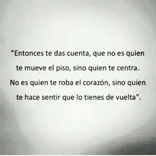 Entonces Phrases Pinterest Love Quotes Quotes Y Love
