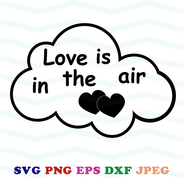 Download Love is in the air svg, Valentines day svg, Valentine svg ...