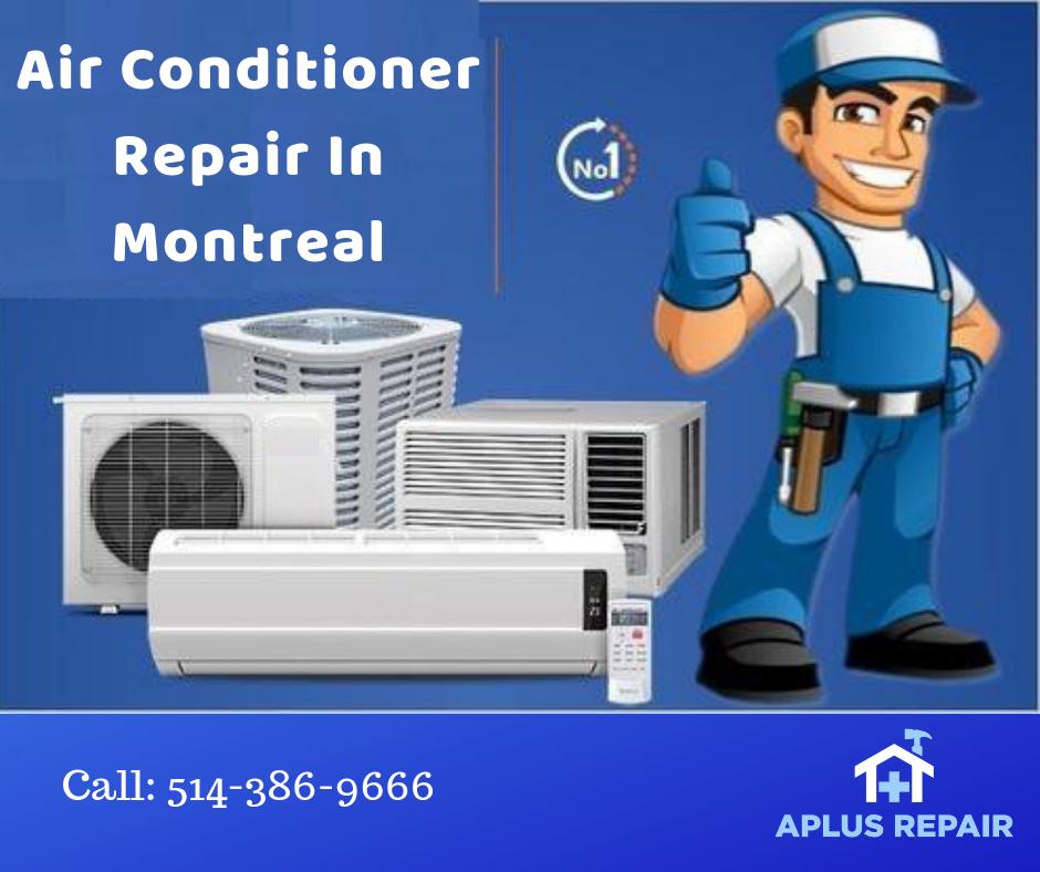 Air Conditioner Repair And Installation Montreal Aplus Repair Perawatan