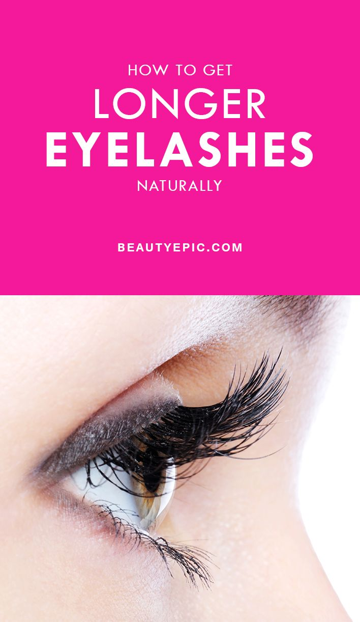 How To Get Longer Eyelashes Naturally At Home Pinterest Long