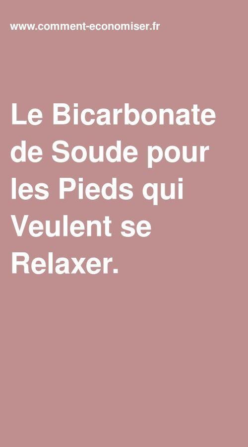 Le Bicarbonate de Soude pour les Pieds qui Veulent se Relaxer.