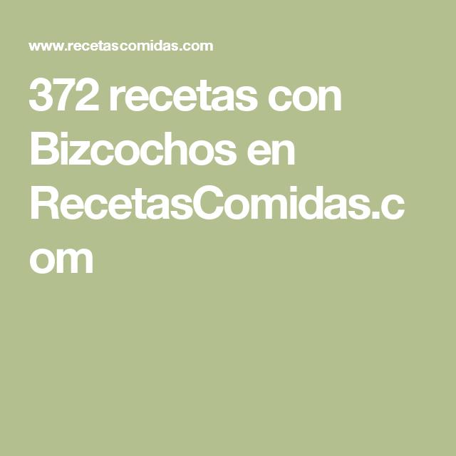 372 recetas con Bizcochos  en RecetasComidas.com