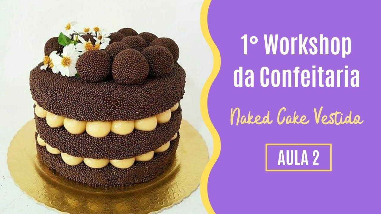 Palestra de confeitaria ensina a produzir bolo naked cake