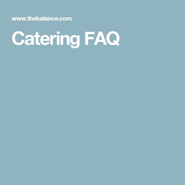 Catering FAQ