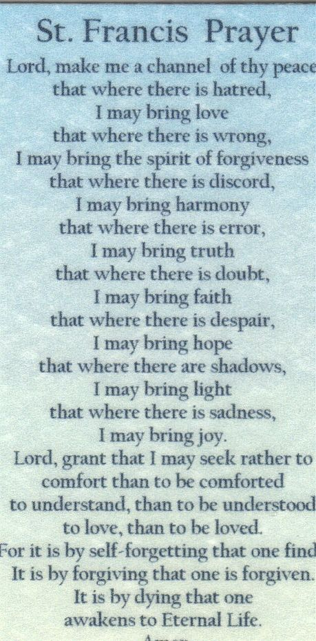 St. Francis Prayer.