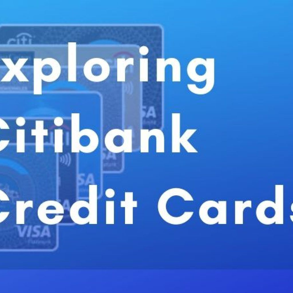 Exploring Citibank Credit Cards In 2020 Corporate Credit Card Credit Card Finance Blog