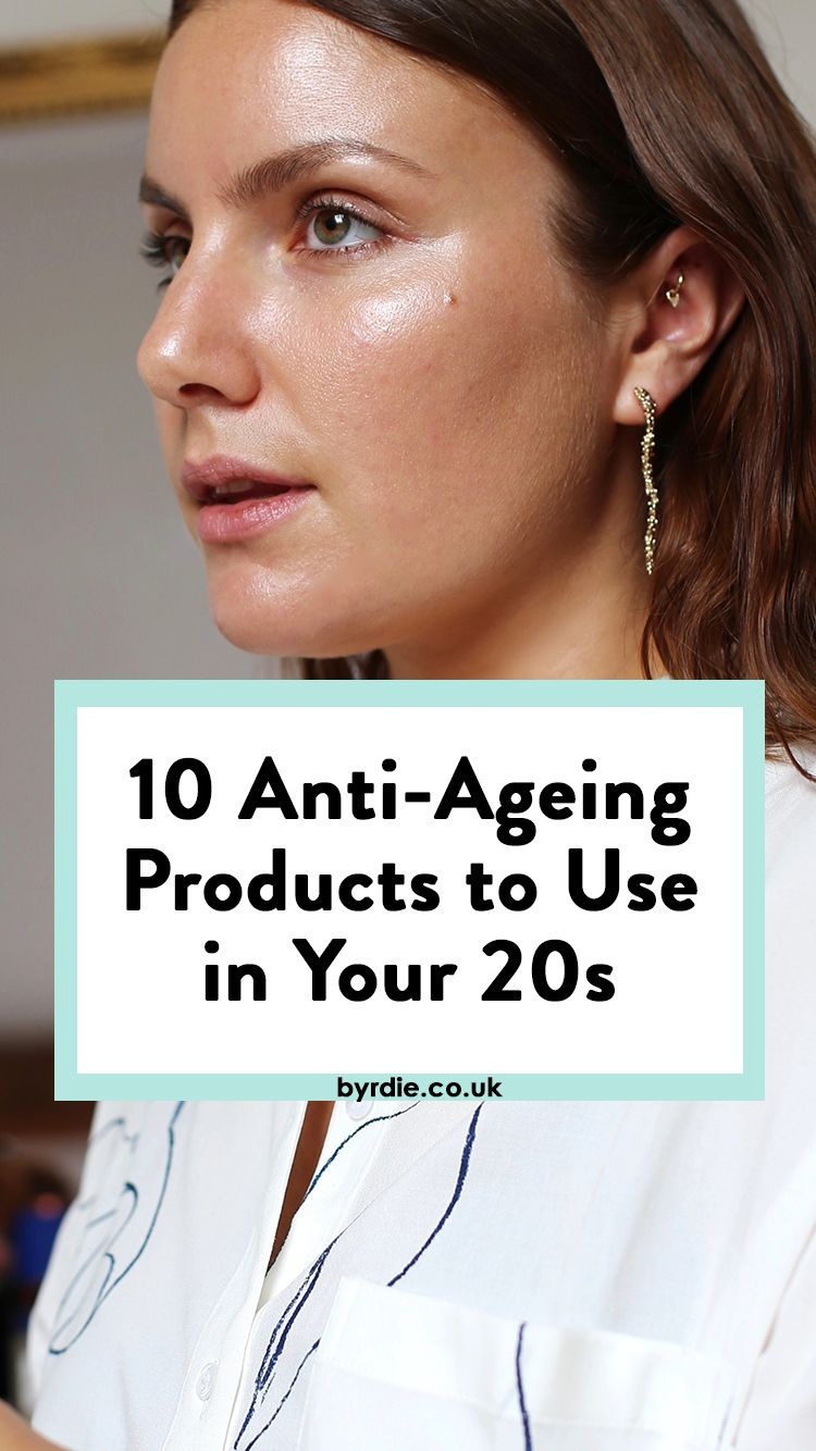 10 Anti Ageing Products To Use In Your 20s Natural Aging Skin Care Anti Aging Skin Products Anti Aging Skin Care
