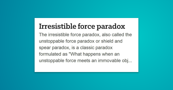 The Irresistible Force Paradox Also Called The Unstoppable Force Paradox Or Shield And Spear Paradox Is A Emotional Awareness Carole Psychology