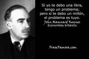 Frases De John Maynard Keynes Frases De Economía Frase