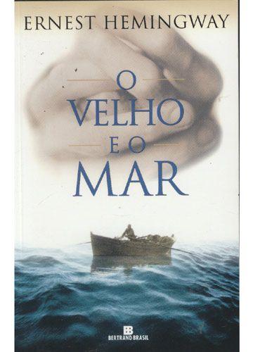 O Velho E O Mar Com Imagens Livros Literatura Americana