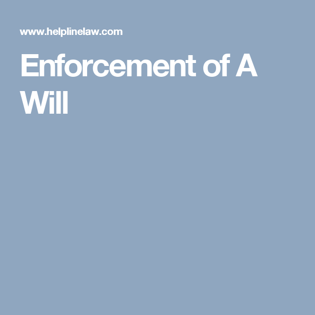 Enforcement Of A Will Family Law Law
