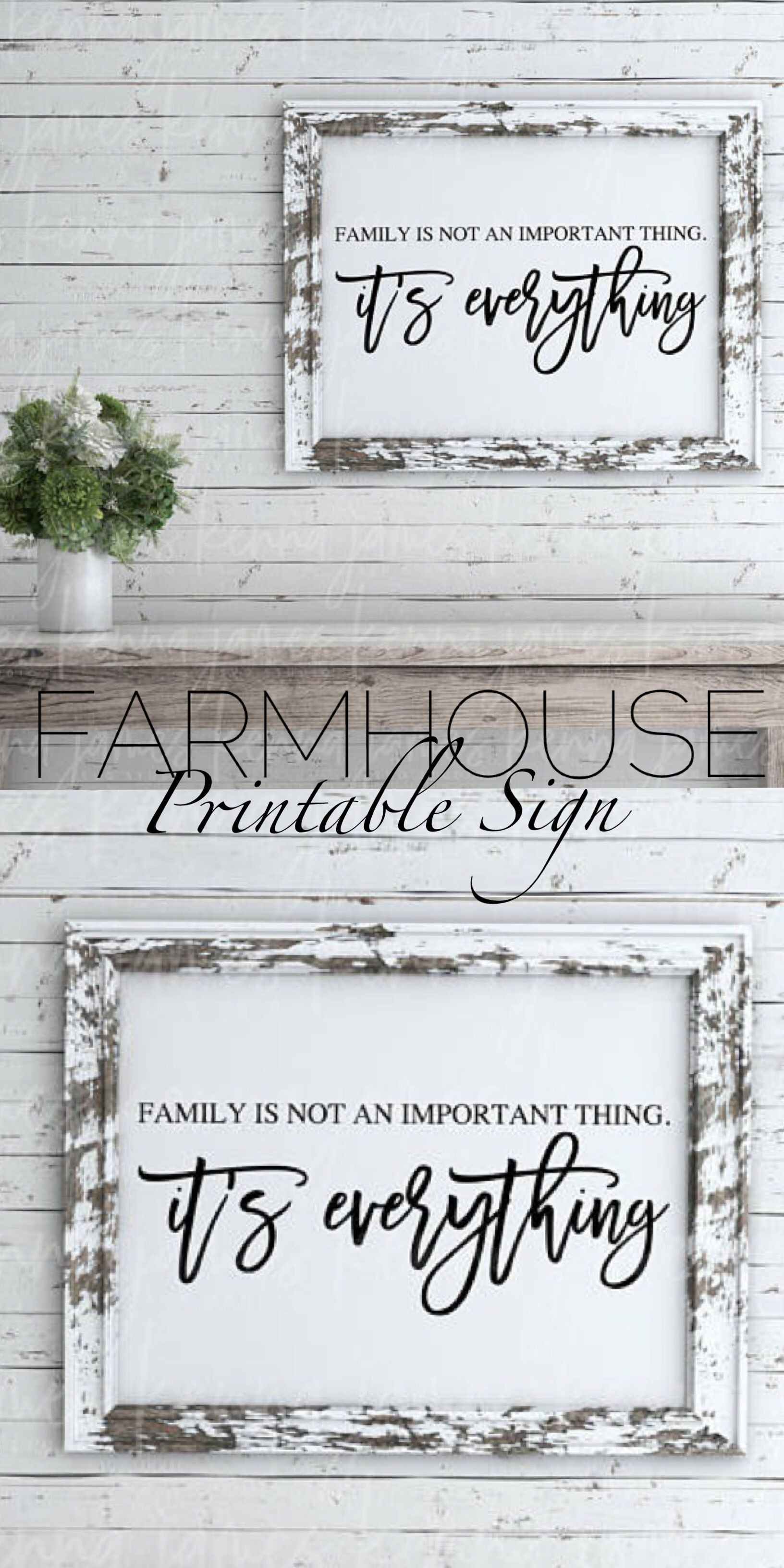 simple and pretty farmhouse printable sign ad love this quote family is everything on farmhouse kitchen quotes free printable id=21915