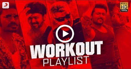 Workout Playlist Jukebox | Tamil Motivational Songs | Tamil Workout Mix | Tamil Songs 2018 #fitness