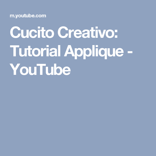 Cucito Creativo: Tutorial Applique - YouTube