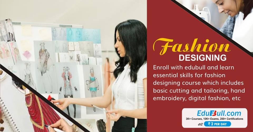 Fashion Designing Courses Online Learn Fashion Designing Fashion Designing Course Fashion Design Learning