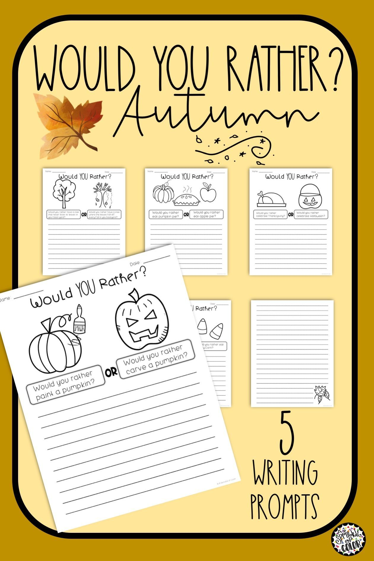5 Would You Rather Writing Prompts For Fall Autumn Fun Students Will Write A Paragra Narrative Writing Language Arts Elementary Teachers Pay Teachers Seller [ 1892 x 1261 Pixel ]