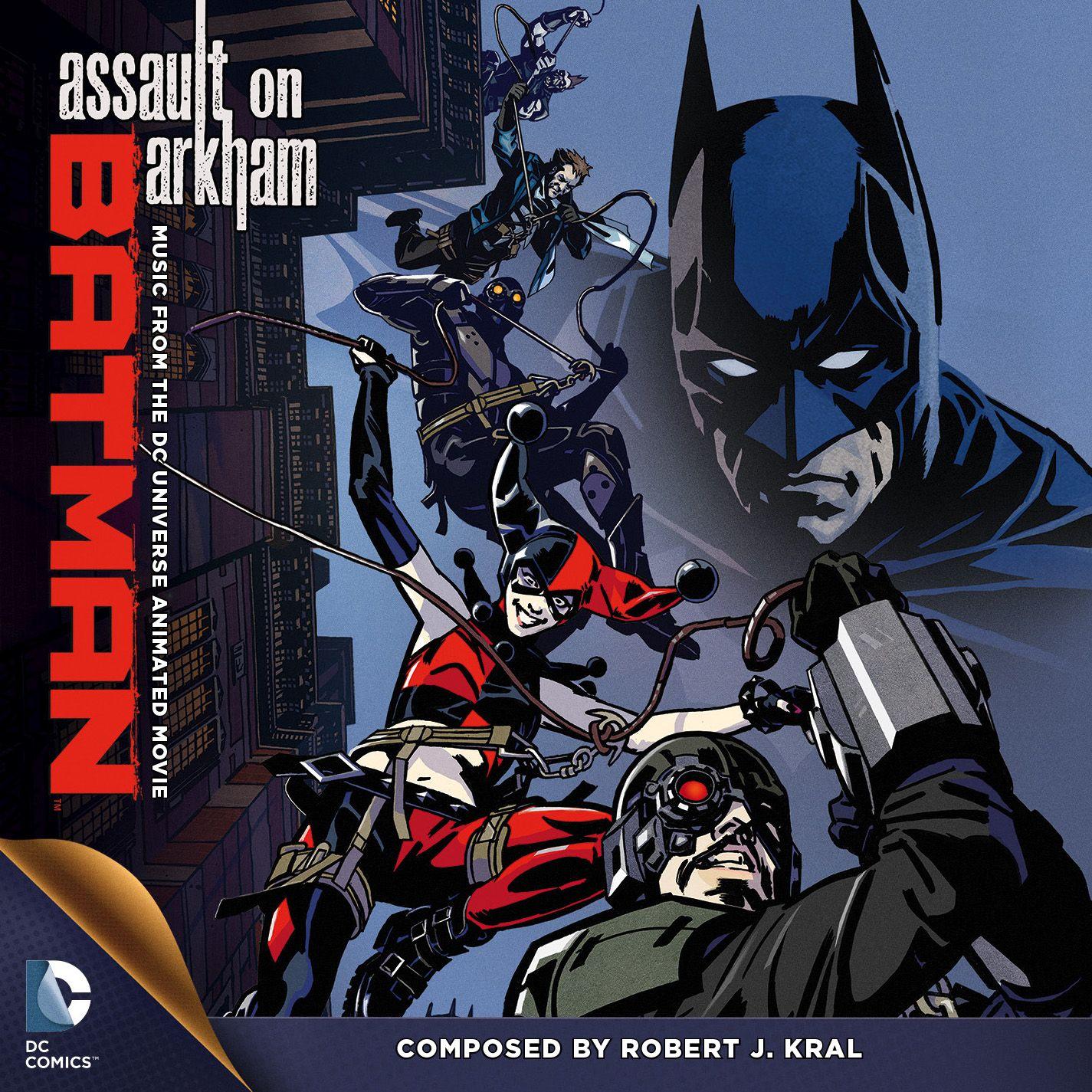 Soundtrack To Batman Assault On Arkham By Robert J Kral Superman Doomsday Duck Dodgesrs Debuts 8 26 Http Ow Ly Ack3a Batman Batman Arkham Dc Universe