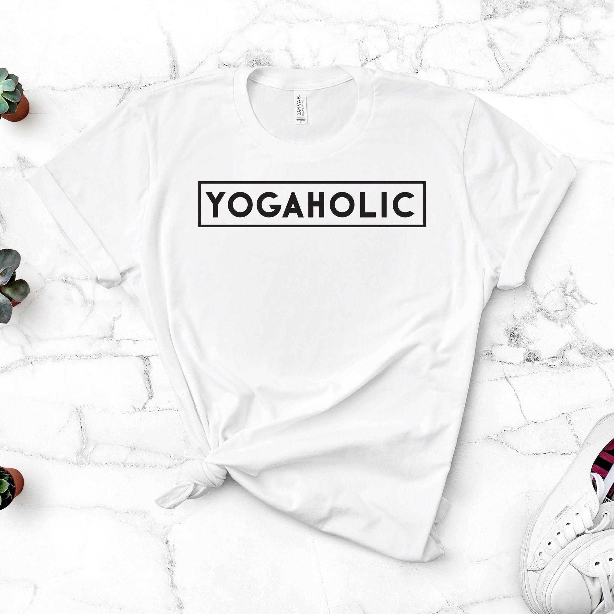 Yogaholic T Shirt Yoga Style Outfits Funny Yoga Shirt Yoga Clothes