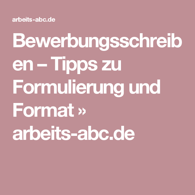 Bewerbungsschreiben Tipps Zu Formulierung Und Format Bewerbung
