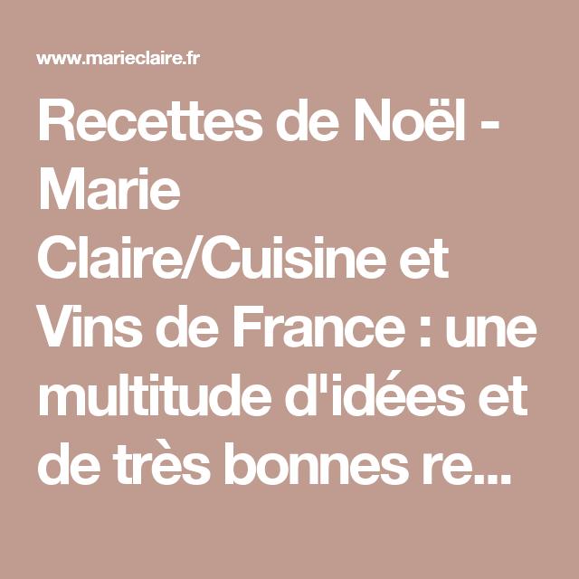 Recettes De Noel Marie Claire Cuisine Et Vins De France Une
