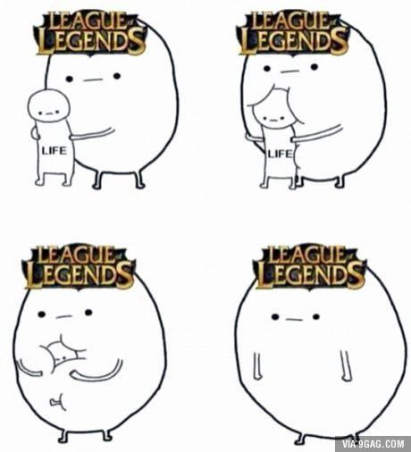 League Of Legend S Players Have No Life League Of Legends Memes League Memes League Of Legends Comic