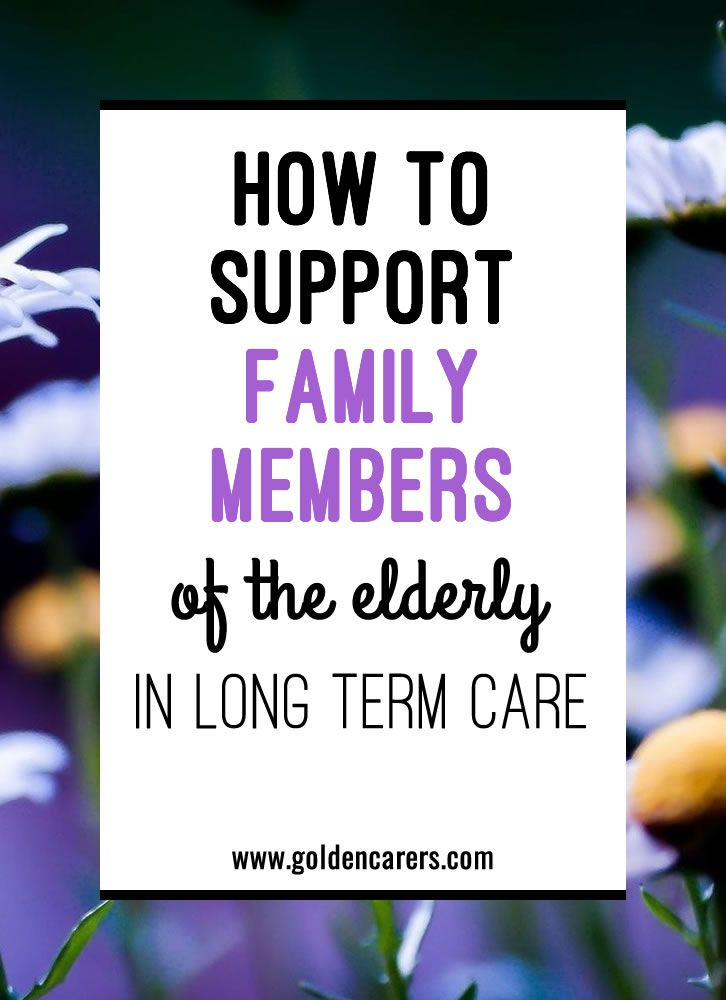 How to Support Family Members of the Elderly in Long Term ...