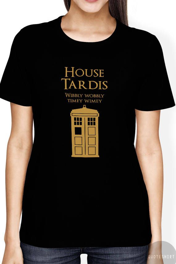 e36c9c74b Dr Who shirt, Doctor Who T Shirt, Game of Thrones Shirt - Funny House  Tardis Shirt, Geek Gift, Tardi