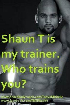 Shaun T T25 Quotes. QuotesGram