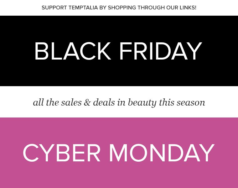 cdade3f52ed Temptalia deals list We have the best beauty deals   sales for Black Friday  and Cyber Monday! Updated 24 7! Get your holiday shopping done for less.