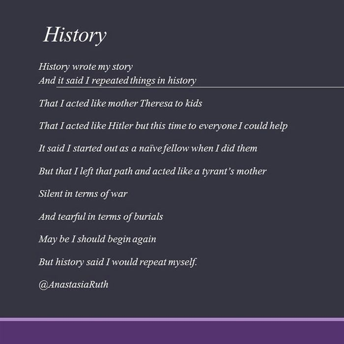 History by Ruth Yacim (@Anastasiaruth) https://scriggler.com/detailPost/story/54090 History repeats itself because we have nothing to repeat