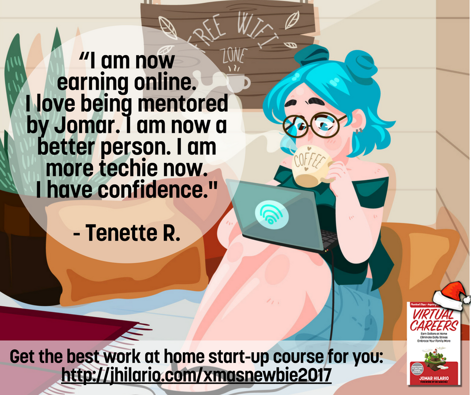"""""""I am now earning online. I love being mentored by Jomar"""