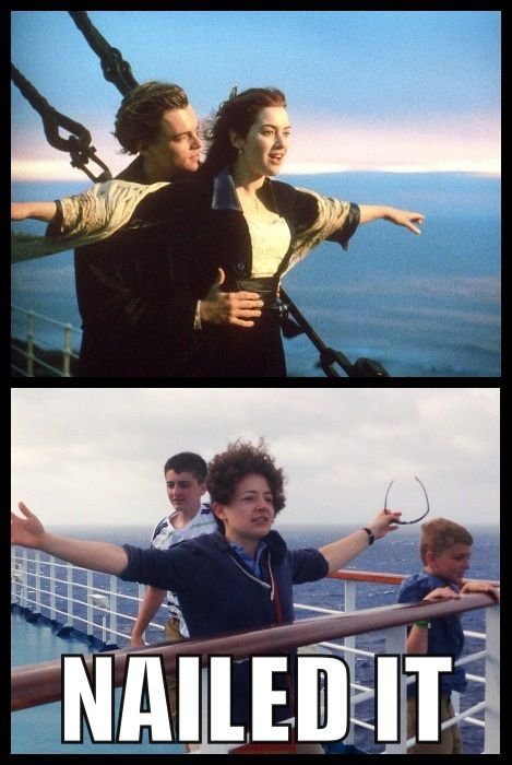 Titanic I M The King Of The World Nailed It Titanic Funny Memes King Of The World
