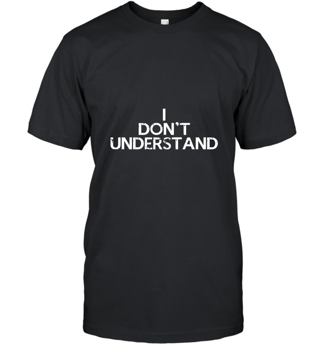 Sherlock Holmes Watson I Don_t Understand TShirt T-Shirt