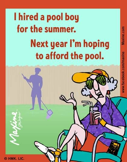 Maxine Maxine S Photos Pool Boy Maxine Senior Humor