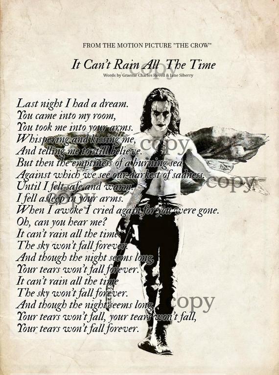 The Crow, Brandon Lee, Eric Draven, It Can't Rain All The Time, Lyrics Art Print