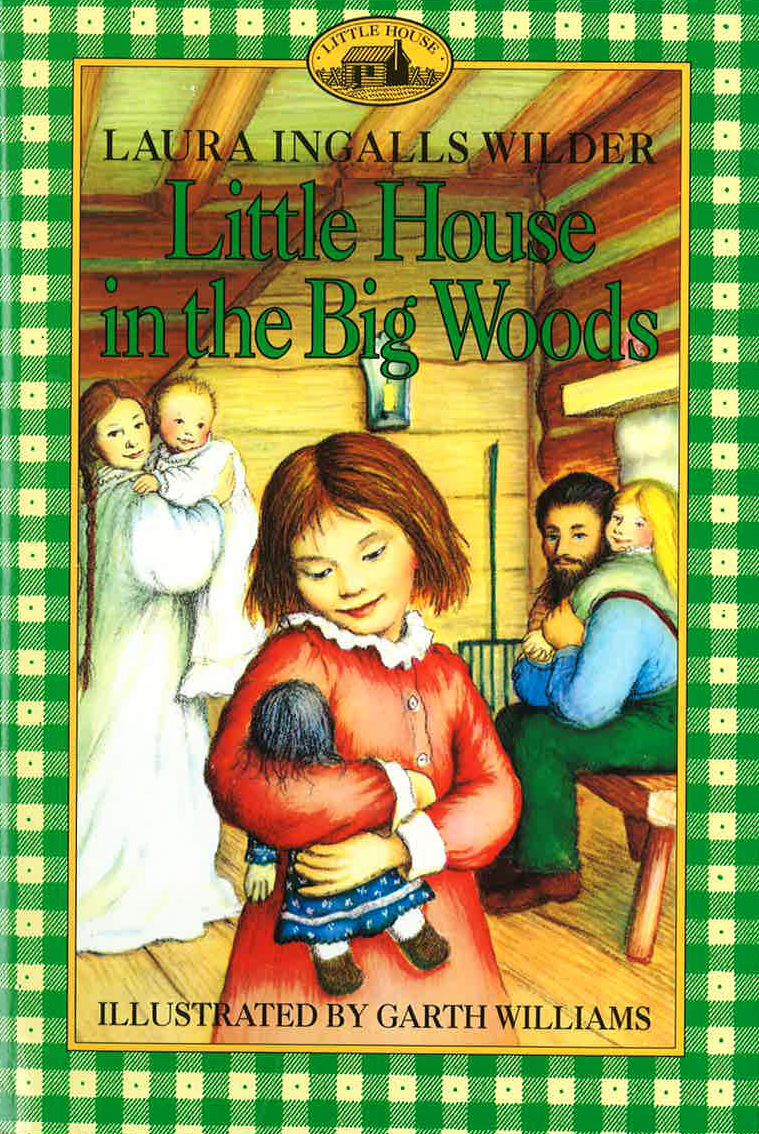 Little House In The Big Woods Books Good Books Chapter Books