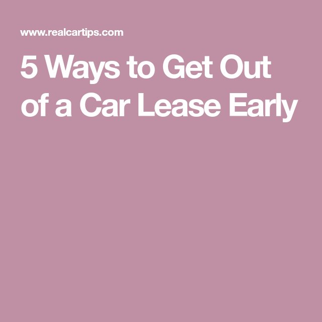 d484bc81c78ec82620837d9fd3121c66 - How To Get Out Of A Ford Lease Early