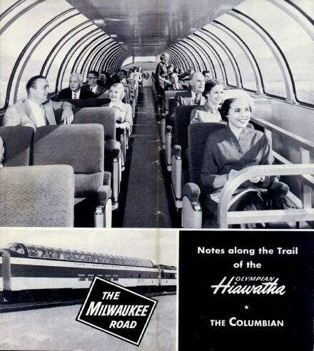 EARLY AMERICAN STREAMLINED TRAINS – During the Golden Age of Rail Travel... THIS booklet was designed to provide a brief, running commentary on the country along the trail of The Milwaukee Road between Lake Michigan and the Pacific Coast for the great streamliner – OLYMPIAN HIAWATHA. This is a view of the dome car.  http://cruiselinehistory.com/early-american-streamlined-trains-during-the-golden-age-of-rail-travel/