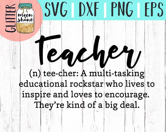 Teacher Definition svg eps dxf png cutting files for silhouette cameo cricut, Teacher svg, Teaching, #eceappreciationgiftideas