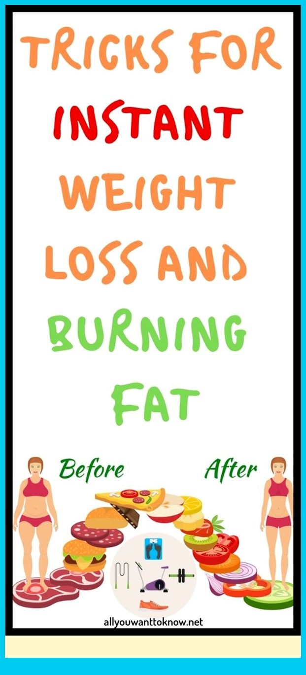Tricks For Instant Weight Loss And Burning Fat
