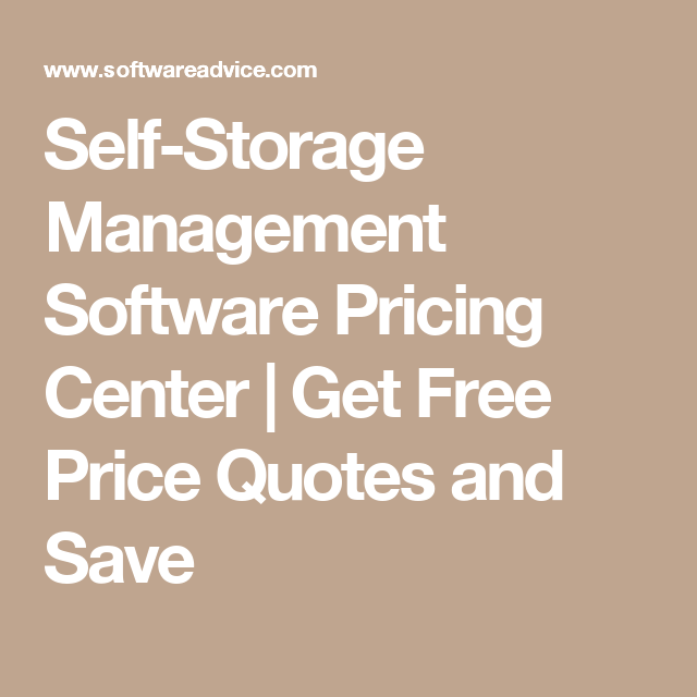 SelfStorage Management Software Pricing Center  Get Free Price