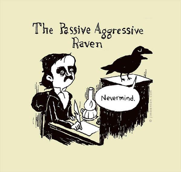 Passive-Aggressive Raven: Nevermind!